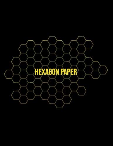 "Hexagon Paper: Honeycomb Hex Paper For Organic Chemistry Drawing Gamer Map Board Video Game - Create Mosaics Tile Quilt Design - Gold Black (8.5"" x 11"" Size)"