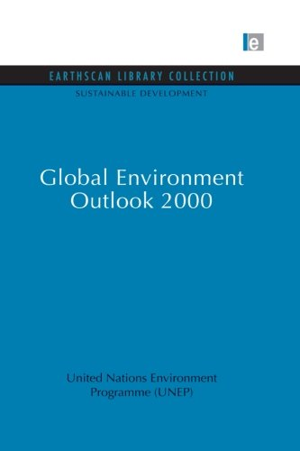 Global Environment Outlook 2000 (Sustainable Development, Band 1)