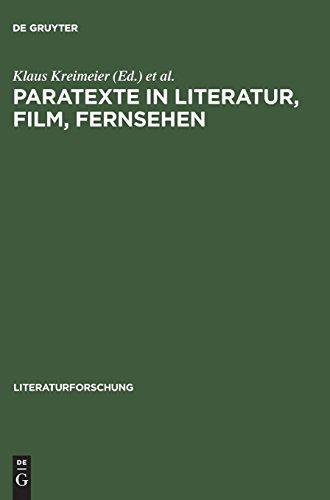 Paratexte in Literatur, Film, Fernsehen (LiteraturForschung)