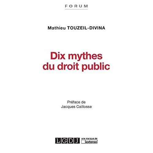Dix mythes du droit public