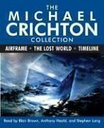 The Michael Crichton Collection: Airframe, The Lost World, and Timeline by Michael Crichton (2006-08-29)