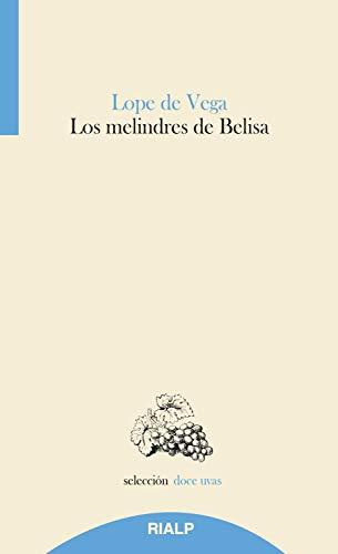 Los melindres de Belisa (Doce uvas)