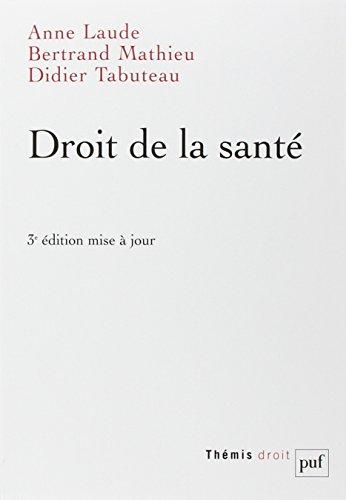 Droit de la santé par Anne Laude