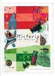 Historia de Mexico/History of Mexico: 2 por Elsa Gonzalez Paredes