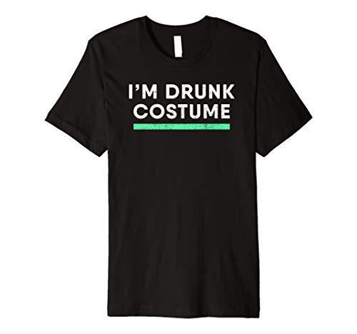 I 'm Drunk Kostüm Shirt: Halloween Party Trinken Party