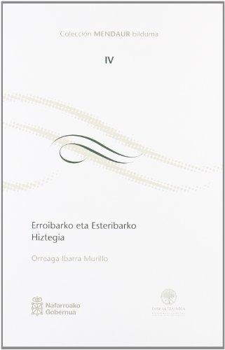 Erroibarko eta Esteribarko hiztegia (Mendaur) por Orreaga Ibarra Murillo
