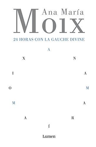 Portada del libro 24 horas con la gauche divine (LUMEN)