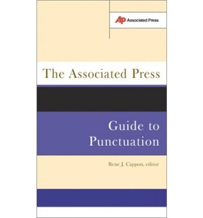 [(The Associated Press Guide to Punctuation )] [Author: Jack Cappon] [Jan-2003]