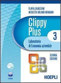Clippy plus. Laboratorio di economia aziendale. Con espansione online. Per gli Ist. Professionali per i servizi commerciali. Con CD-ROM: 3