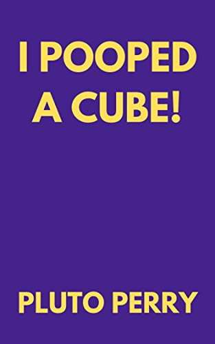 I Pooped a Cube! (English Edition)