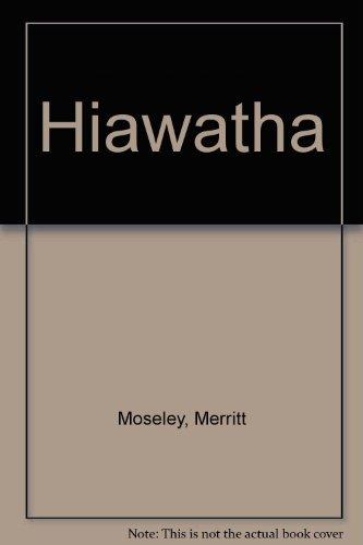 Hiawatha. Conte indien