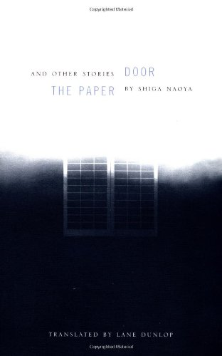 The Paper Door and Other Stories (Modern Asian Literature Series) por Naoya Shiga