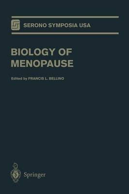 [(Biology of Menopause)] [Edited by Francis L. Bellino] published on (August, 2012)