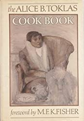 The Alice B. Toklas Cook Book by Alice B. Toklas (1984-11-03)