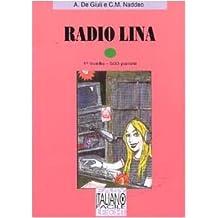 Italiano Facile: Radio Lina Level 1