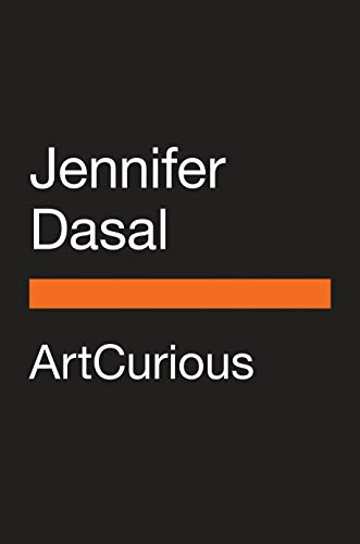 ArtCurious: Stories of the Unexpected, Slightly Odd, and Strangely Wonderful in Art History (English Edition)