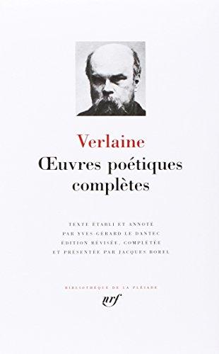 Verlaine : Oeuvres poétiques complètes