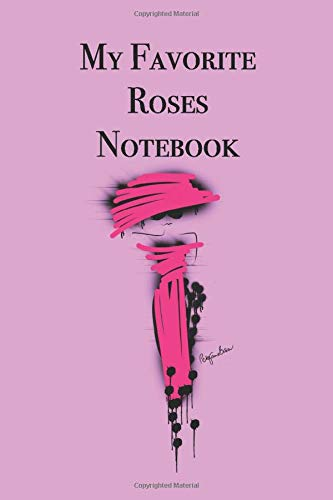 My Favorite Roses Notebook: Stylishly illustrated little notebook for all rose lovers. Red Rose Border