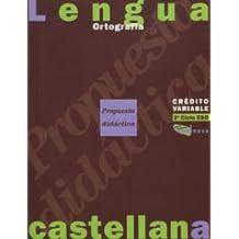 Crédito variable. Ortografía. ESO. Propuesta didáctica (Materials Educatius - Eso - Lengua Castellana)