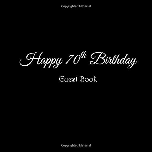 Happy 70th Birthday Guest Book 70 Year Old Gifts Accessories
