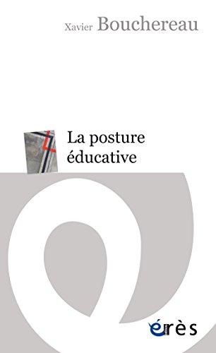 La posture ducative: Une pratique de soi