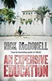 An Expensive Education by Nick McDonell (2010-10-01)