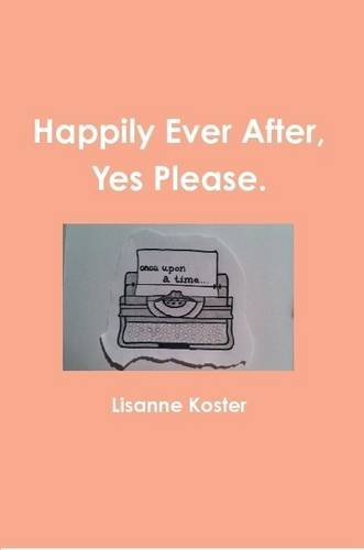 Happily Ever After, Yes Please