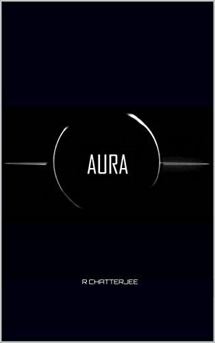 Aura (English Edition) eBook: R Chatterjee: Amazon.es: Tienda Kindle