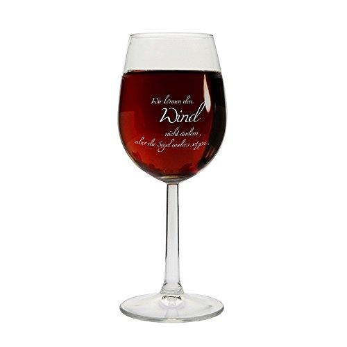 Weinglas 'Wir können den Wind nicht ändern, aber die Segel anders setzen.', Rot-/Weißweinglas,...