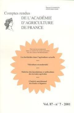 Les Herbicides Dans l'Agriculture Actuelle. Viticulture et Modernite. Maitrise des Inondations. (C par collectif