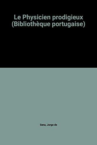 Le Physicien Prodigieux [Pdf/ePub] eBook