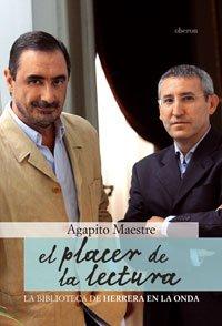 El placer de la lectura: La biblioteca de Herrera en la Onda (Actualidad) por Agapito Maestre Sánchez