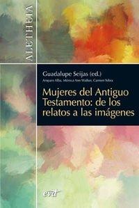 Mujeres del Antiguo Testamento por Guadalupe Seijas de los Ríos-Zarzosa