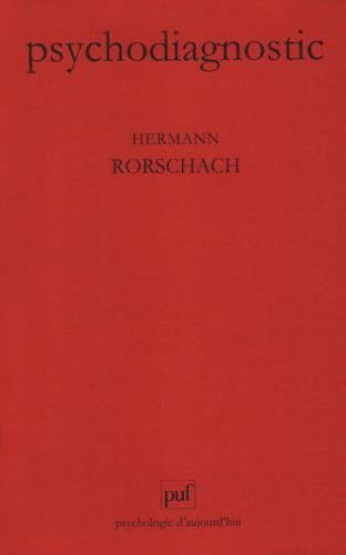 Psychodiagnostic : Méthode et résultats d'une expérience diagnostique de perception, interprétation libre de formes fortuites par Hermann Rorschach