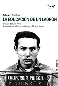 La Educación De Un Ladrón par Edward Bunker