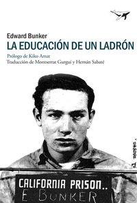 La Educación De Un Ladrón (al margen)