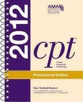 CPT 2012 Professional Edition (Cpt / Current Procedural Terminology (Professional Edition))