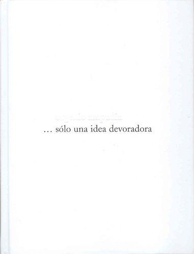 Descargar Libro Eugenio ampudia... solo una idea devoradora de Eugenio Ampudia