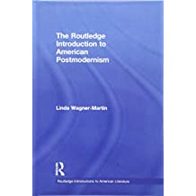 The Routledge Introduction to American Postmodernism (Routledge Introductions to American Literature)