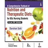 A Comprehensive Textbook Of Nutrition And Therapeutic Diets For Bsc Nursing Students As Per Inc Syll