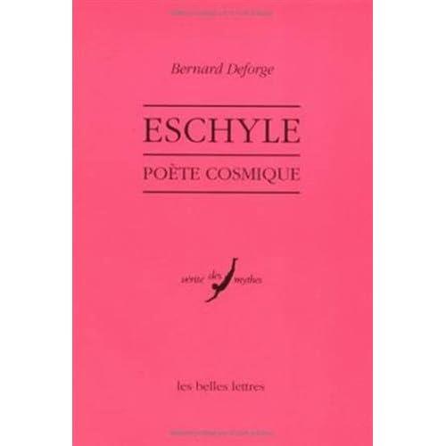 Eschyle, poète cosmique