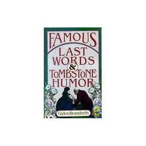 Famous Last Words and Tombstone ()