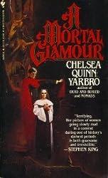 Title: A Mortal Glamour