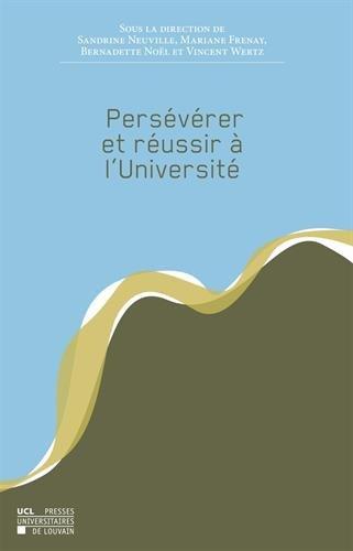 Persévérer et réussir à l'Université