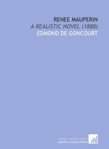 Renee Mauperin: A Realistic Novel (1888)