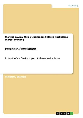 Business Simulation: Example of a reflection report of a business simulation