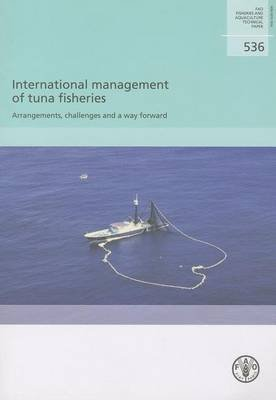 international-management-of-tuna-fisheries-arrangements-challenges-and-a-way-forward-by-food-and-agr