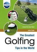 The Greatest Golfing Tips in the World (The Greatest Tips in the World) por John Cook