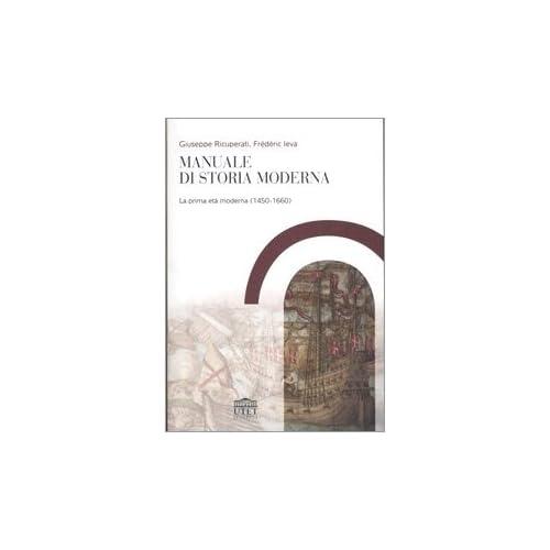 Manuale Di Storia Moderna: 1