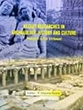 Recent Researches in Archaeology, History and Culture: Festschrift To Prof. K.V.Raman